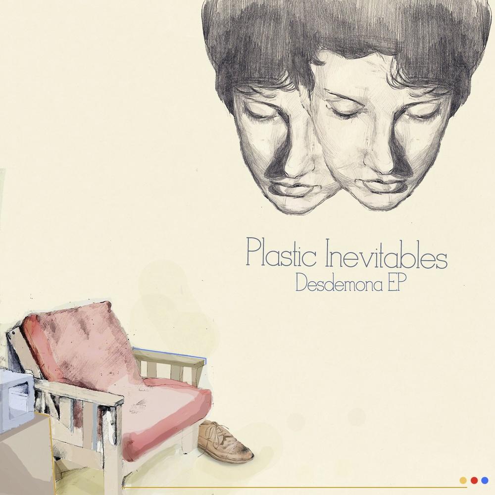 Plastic Inevitables - Desdemona EP
