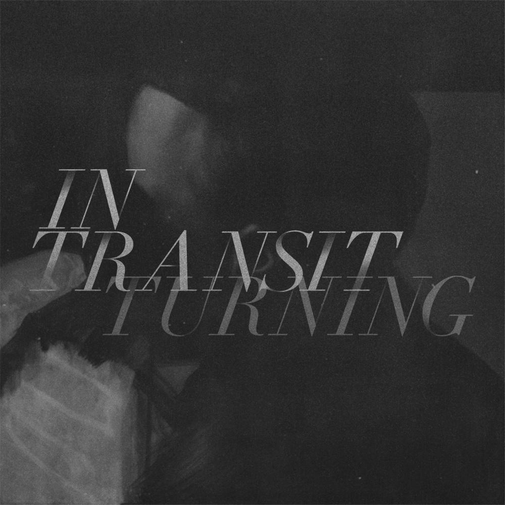 In Transit - Turning