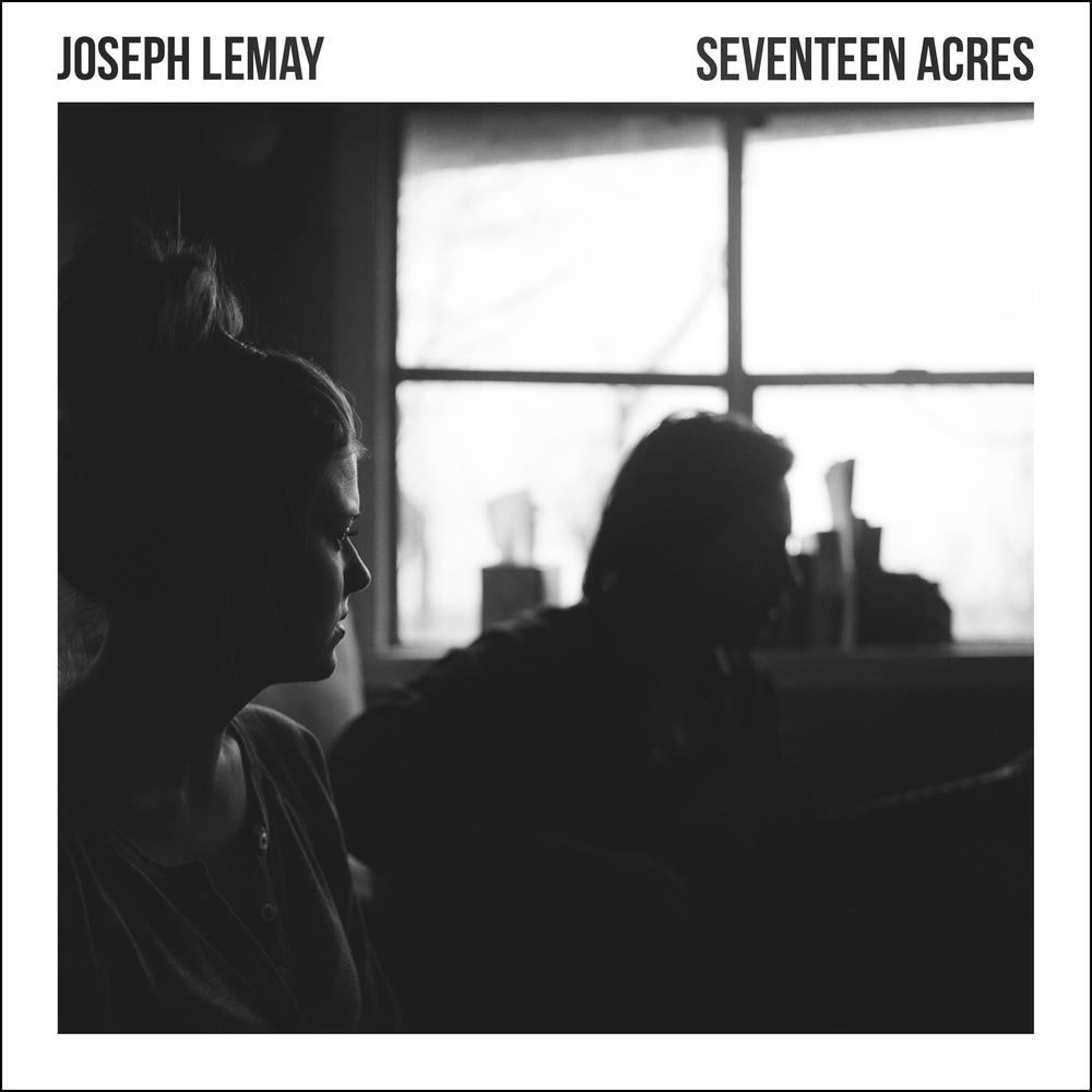 Joseph Lemay - Seventeen Acres