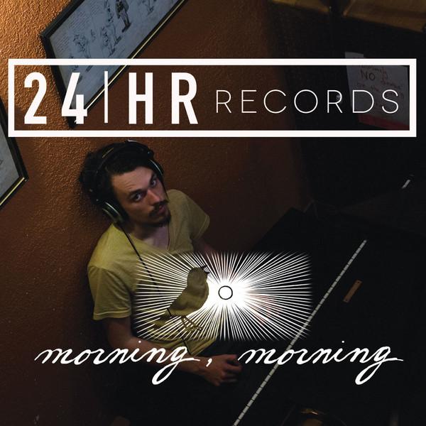24HR Records - Morning, Morning