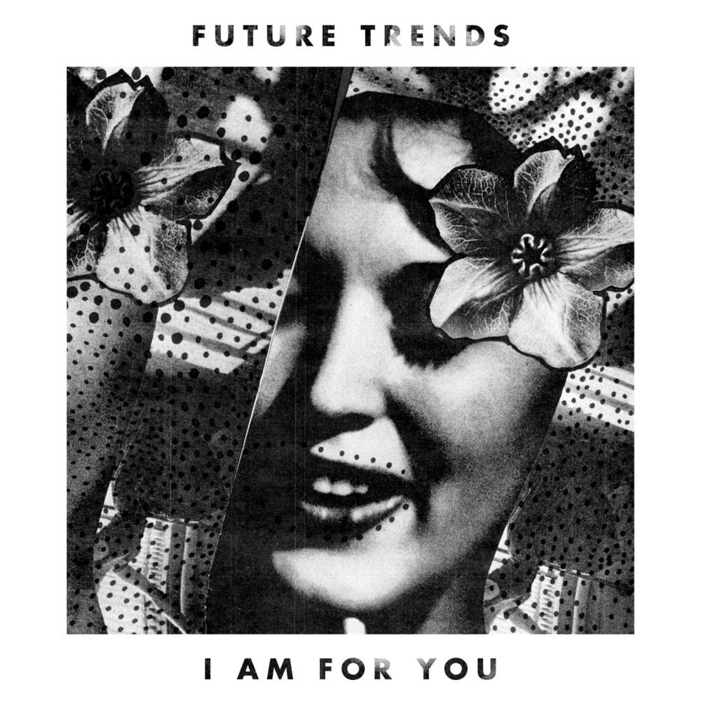 FutureTrends-IAmForYou.jpg