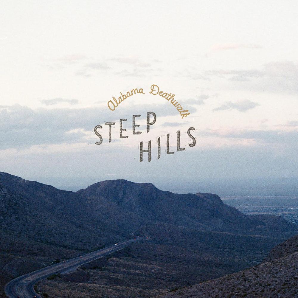 Alabama Deathwalk - Steep Hills
