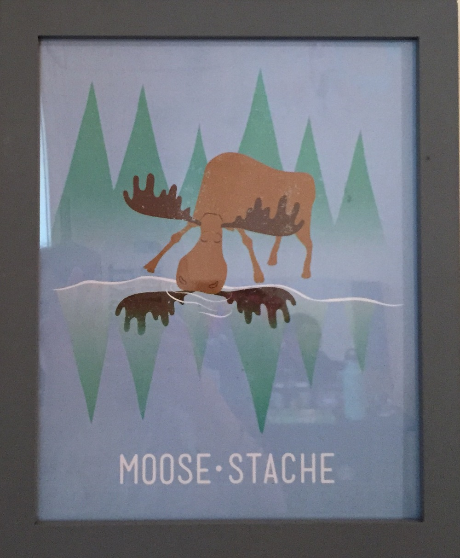 """MooseStache"" by Heather Heckel $30"