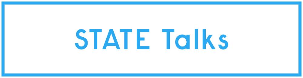 STATE Talks