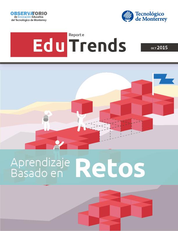 Edu Trends Aprendizaje Basado en Retos.png