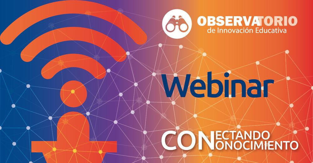 Webinar del Observatorio de Innovación Educativa.jpg