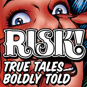 ALERT!  I've got a story on the latest episode of RISK!, which makes me TRIPLE MCTHRILLED because it's one of my favorite podcasts.  Click here to listen!