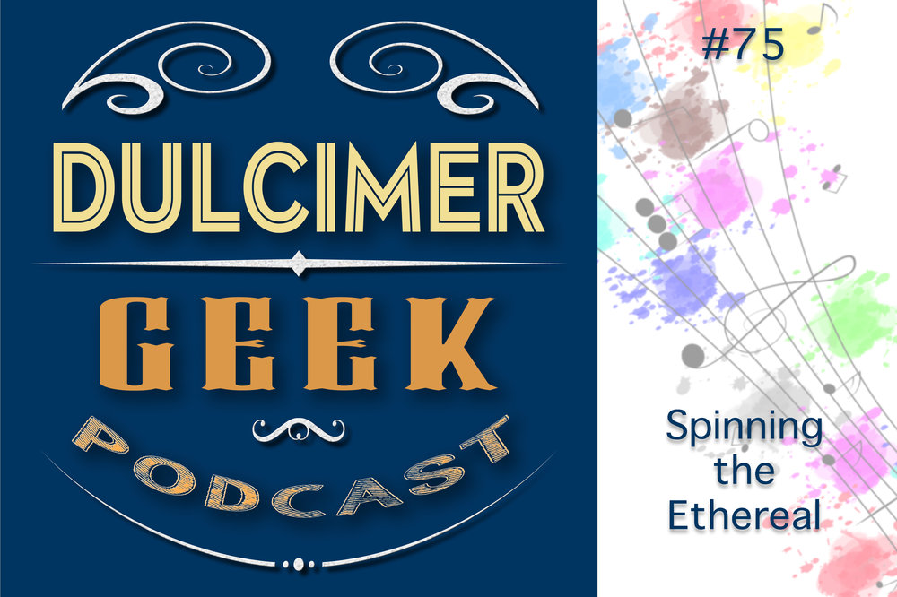 Dulcimer-Geek-Logo-75-Spinning-the-Ethereal.jpg