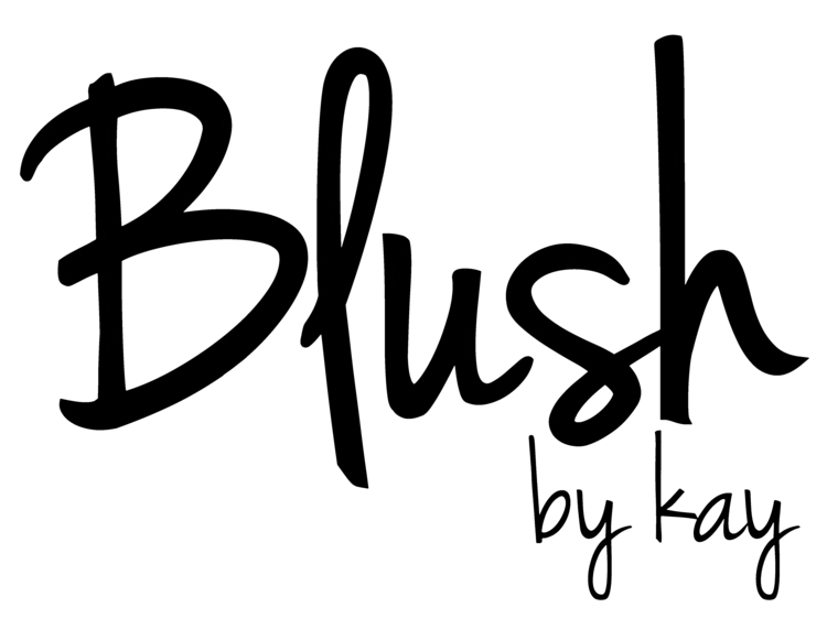 Blush by kay