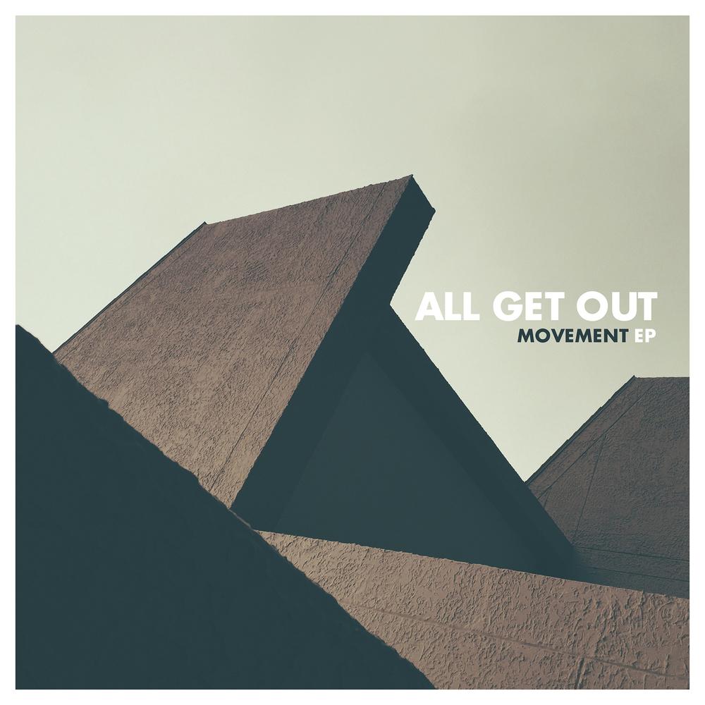 AllGetOut_MovementEP_Cover.jpg