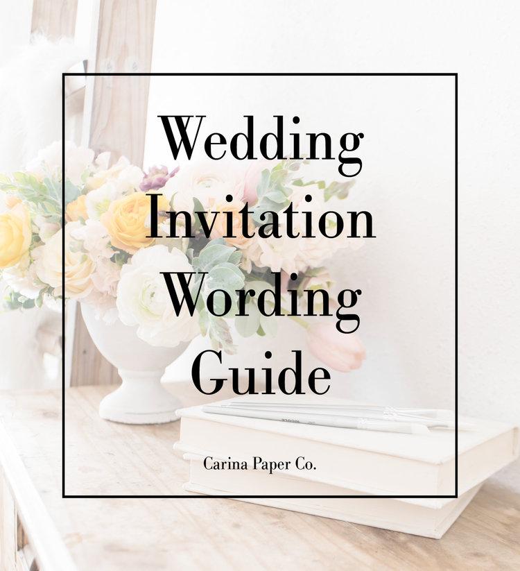 Wedding Invitation Wording — Carina Paper Co.