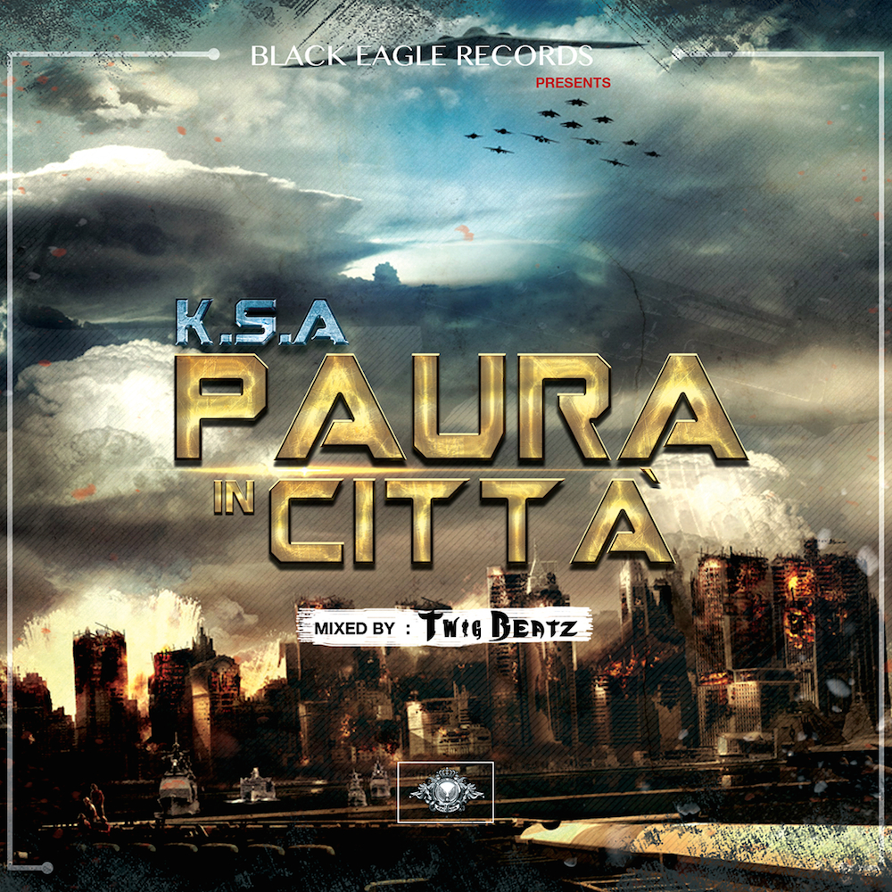 K.S.A - Paura In Città [ Mixed By Twig Beatz ]