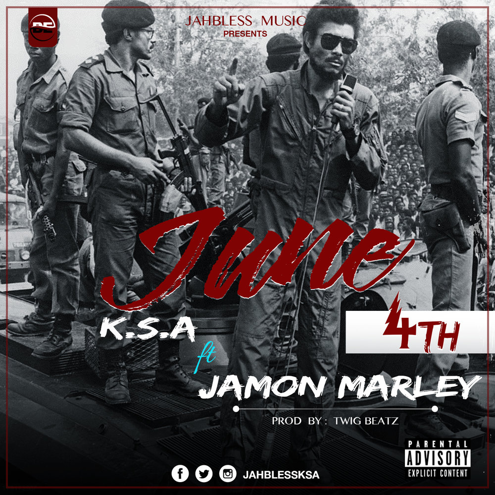 K.S.A - June 4th ft Jamon Marley [ Prod.By Twig Beatz ]