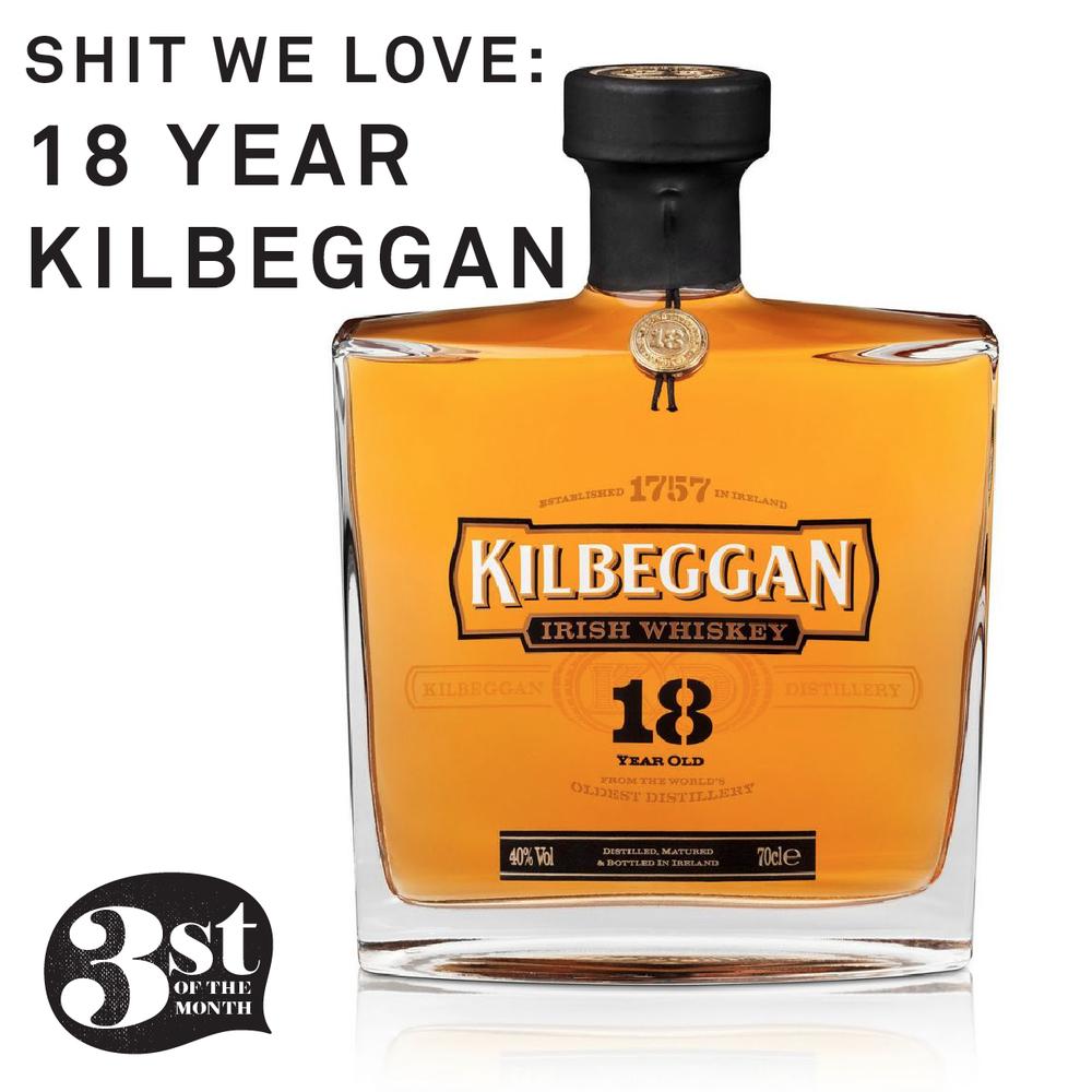 shit we love: 18 year old Kilbeggan
