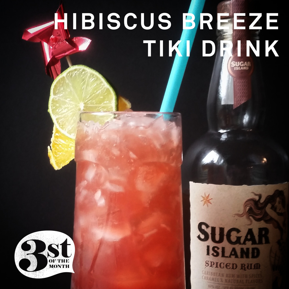 Recipe for Hibiscus Breeze #Tiki Drink from 3st of the Month
