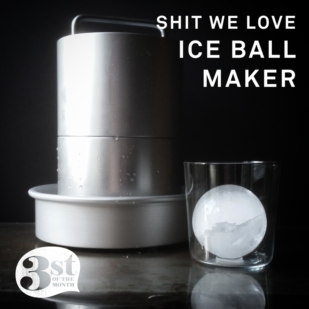 The Whiskey Ice Company's Spherical Ice Ball Maker....it rocks.