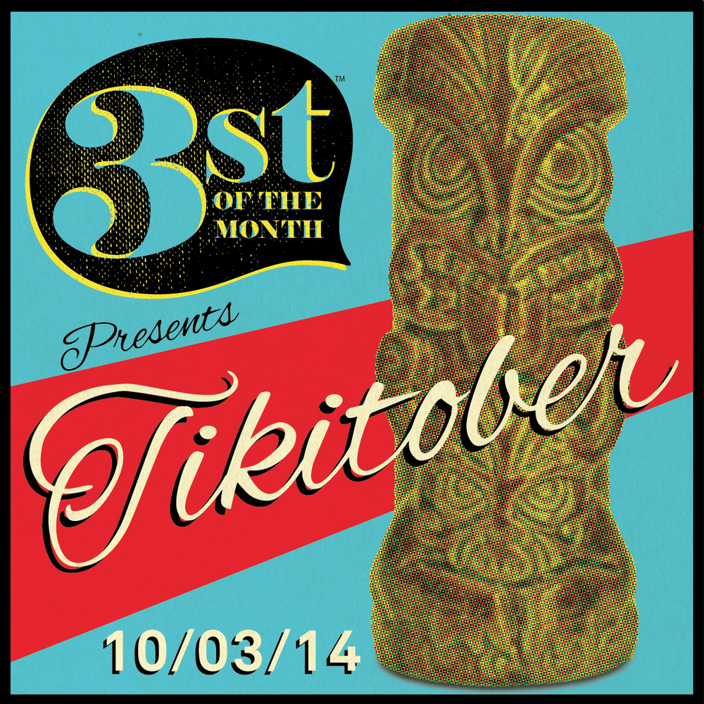 3st of the Month | October 2014 | Tikitober
