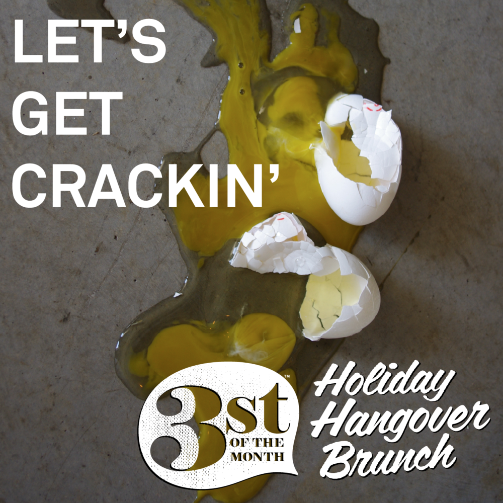"Details about January's ""Holiday Hangover Brunch"" 3st of the Month"