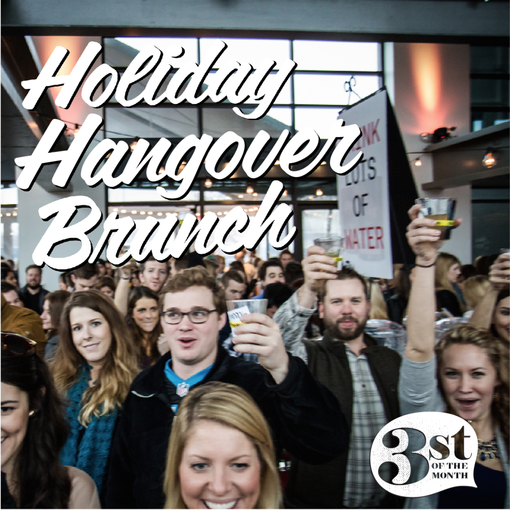 3st of the Month: Holiday Hangover Brunch Recap