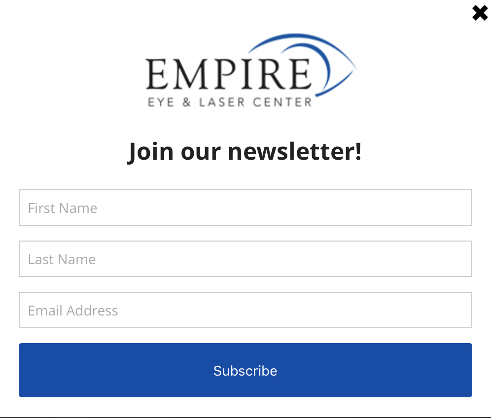 An example of a email newsletter signup from our client Empire Eye and Laser