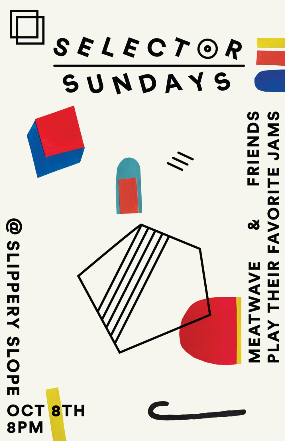 - Selector Sundays poster forSlippery Slope & Meatwave