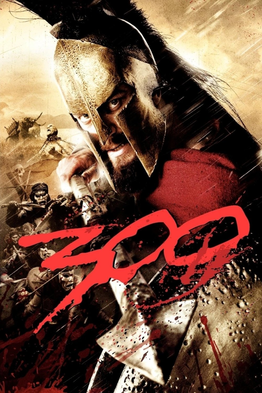 300 by Zack Snyder