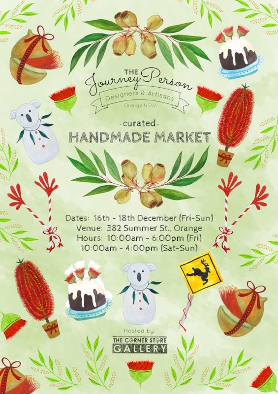The JourneyPerson Handmade Christmas Market, Orange NSW - The Corner Store Gallery