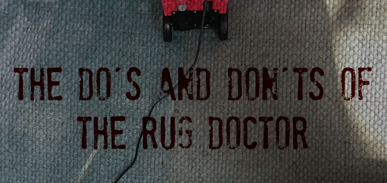 Rug Doctor   The Dou0027s And Donu0027ts