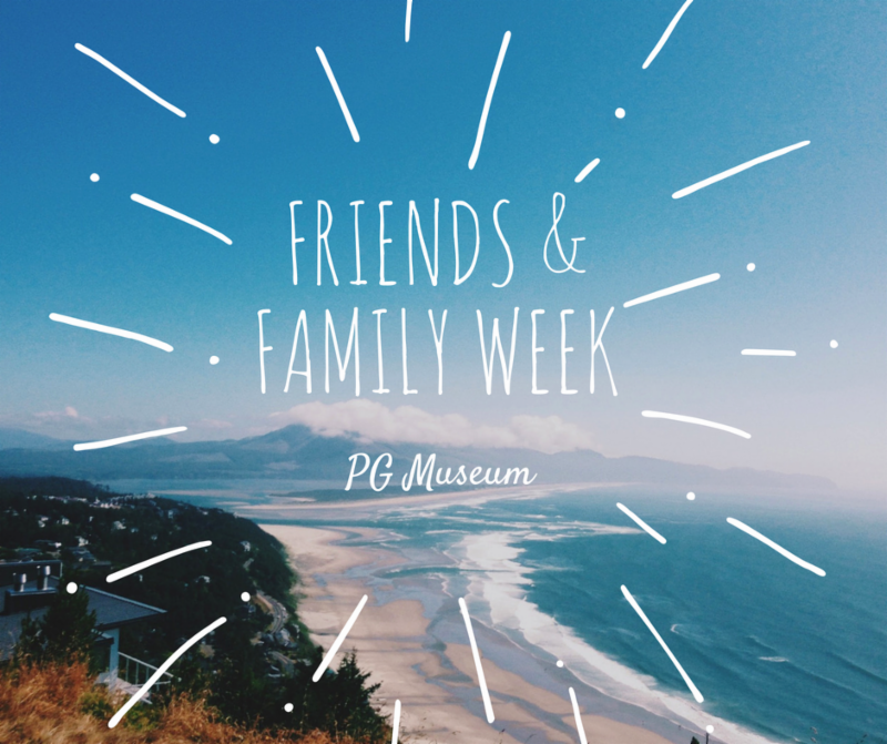 Friends & Family Week June 18th-24th - Bring unlimited family and friends to visit the museum June 18th-24th. All member guests receive free admission! All throughout June, PG Museum is celebrating all of our magnificent members! We couldn't put on all the great programs, events, and classes without your generous support!  In addition, members are welcome to bring a guest along with them on Tuesdays at no additional charge, all month long! There's no better time than now to be a Member!!