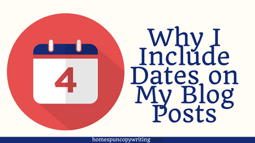 Why-I-Include-Dates-on-My-Blog-Posts