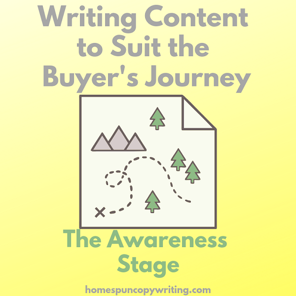 write-content-to-suit-the-buyer's-journey-awareness-stage