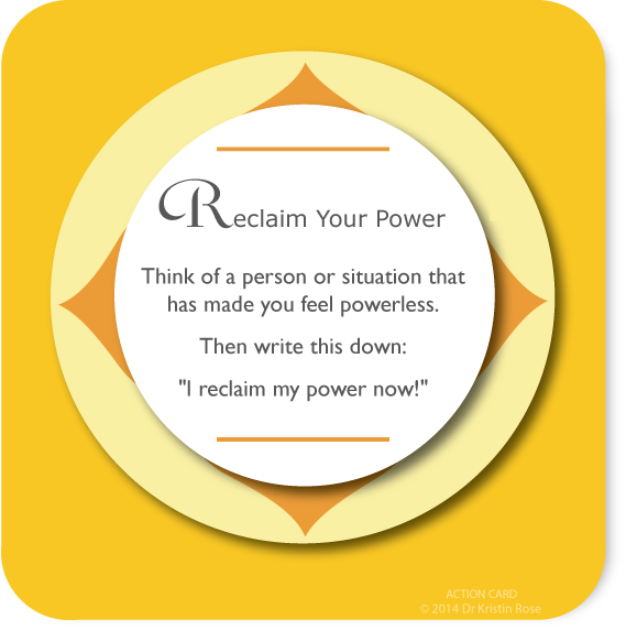 Reclaim Your Power - Action Card Blog - Dr. Kristin Rose