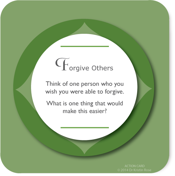 Forgive Others - Action Card Blog - Dr. Kristin Rose