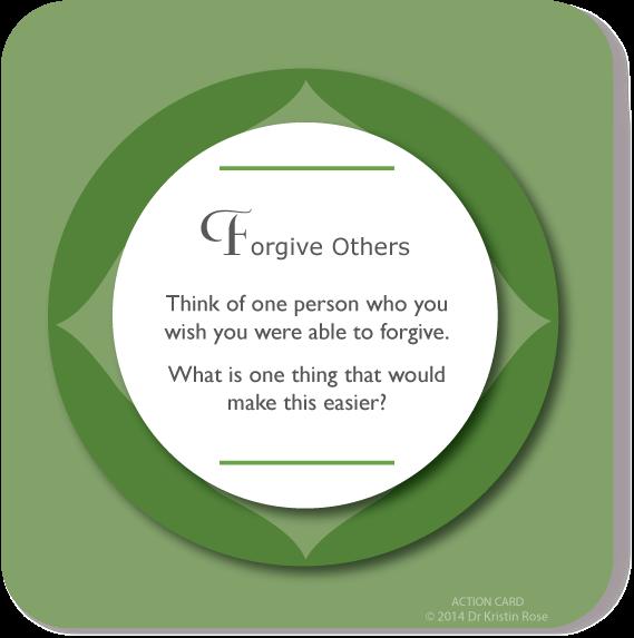 Forgive Others - Action Card Blog - Dr. Kristin Rose