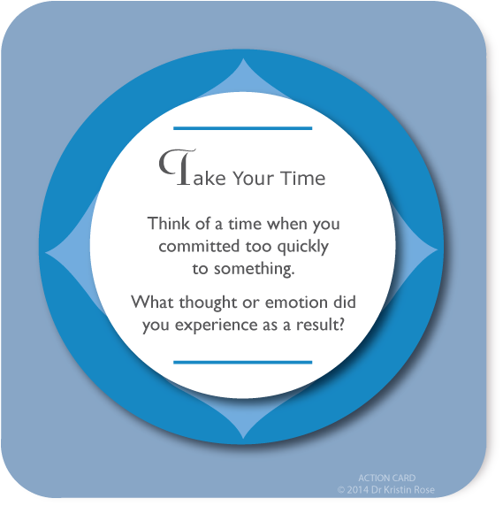 Take Your Time - Action Card Blog - Dr. Kristin Rose