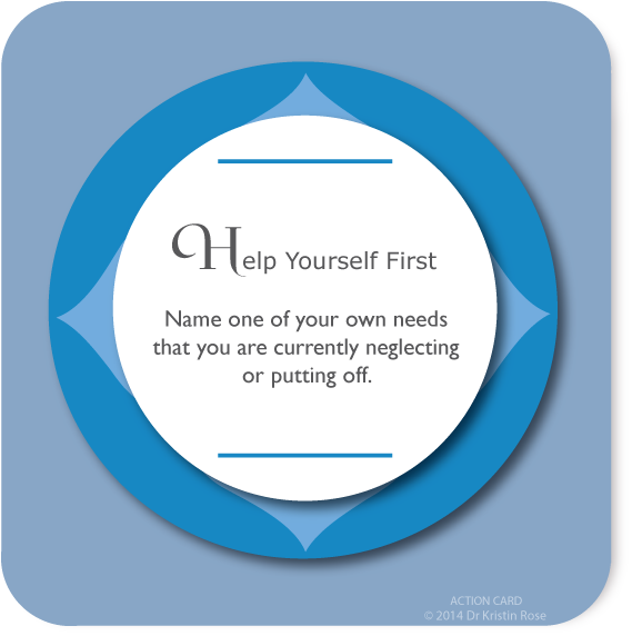 Help Yourself First - Action Card Blog - Dr. Kristin Rose