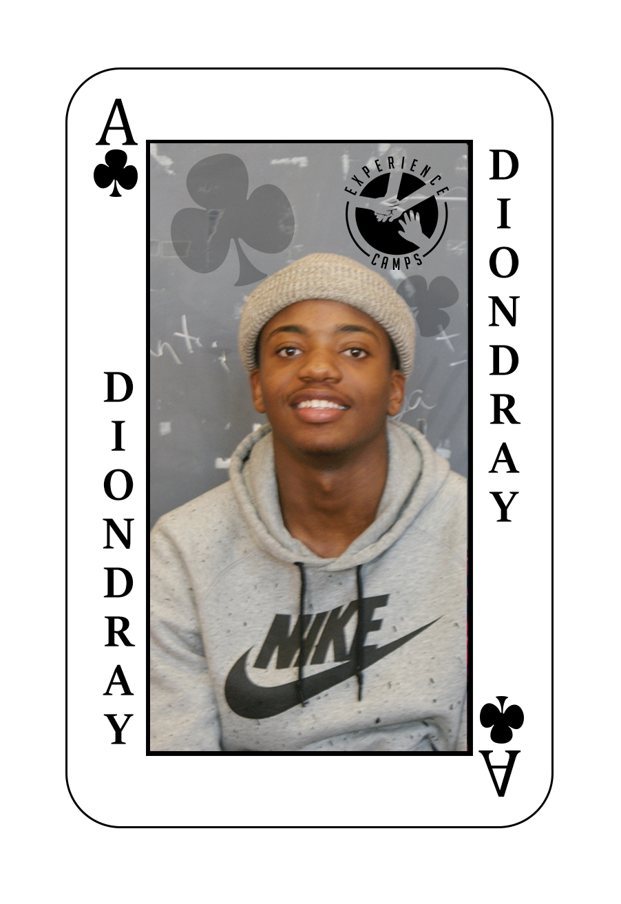 My name is Diondray and my mom died when I was 8 years old. My favorite memory is going to the park with her. This will be my 3rd year at camp. Camp is so special because it brings everyone together. My favorite times are just being in the cabin and telling jokes and messing around. I also like playing in College League because I'm a competitive kid!