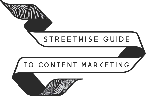 Streetwise Content Marketing | Brought to you by Aamplify
