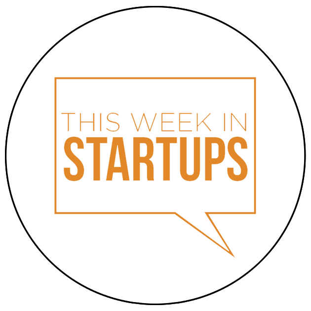 (Weekly News on Great Startups)