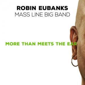 Robin Eubanks: More than Meets the Ear