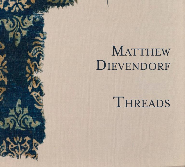 Threads - Matt Dievendorf