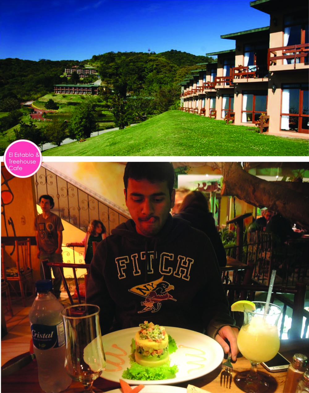 The first image is compliments of the  Hotel's Website . Second, is at the Tree House Cafe :)