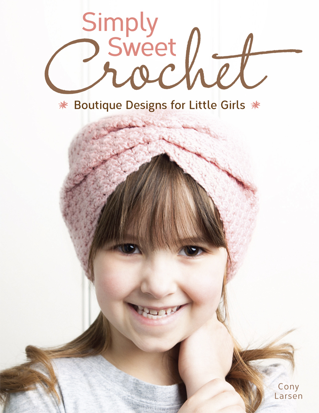 Simply Sweet Crochet - Boutique Designs for Little Girls