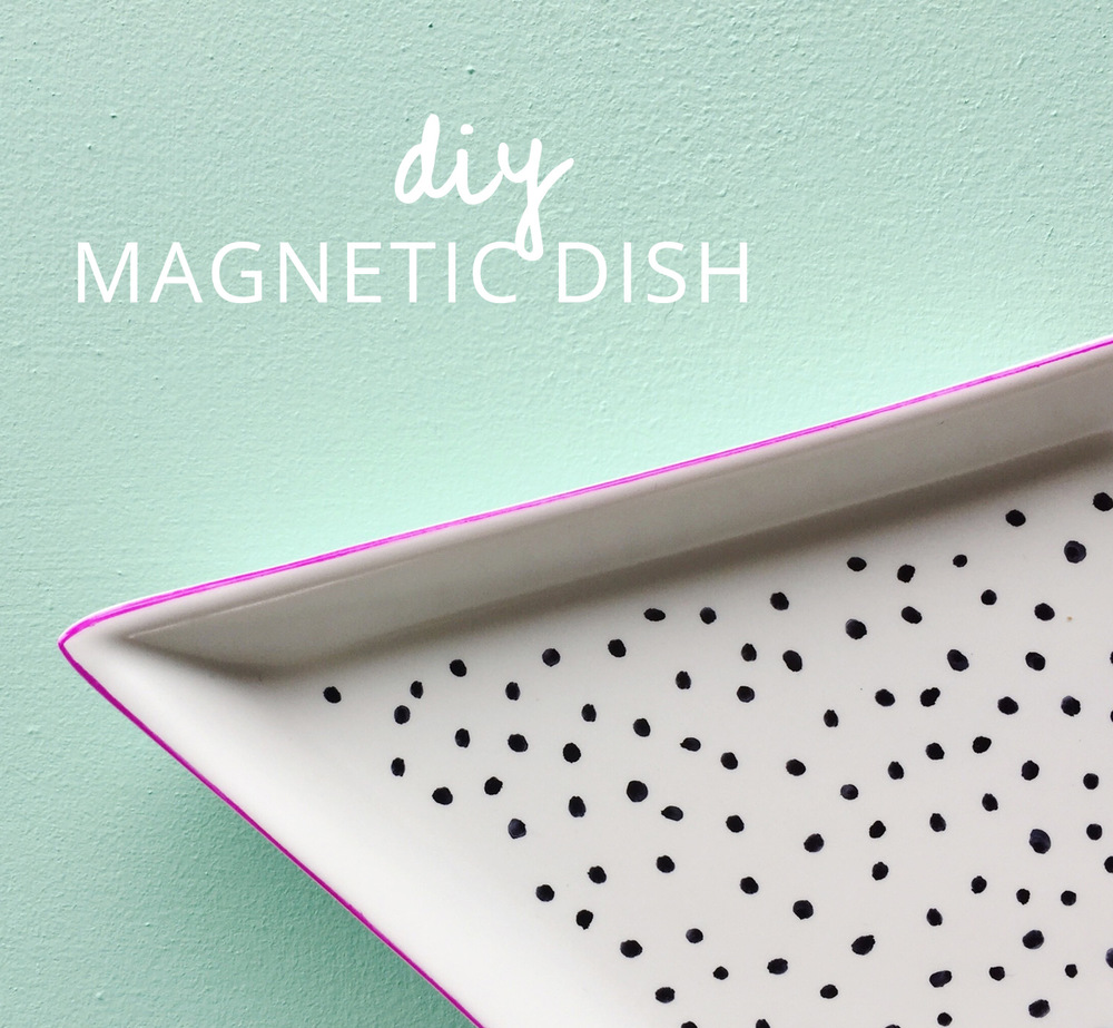 Make your own diy magnetic dish.