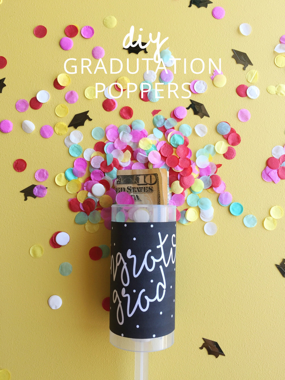 Make your own diy graduation poppers + download a free printable