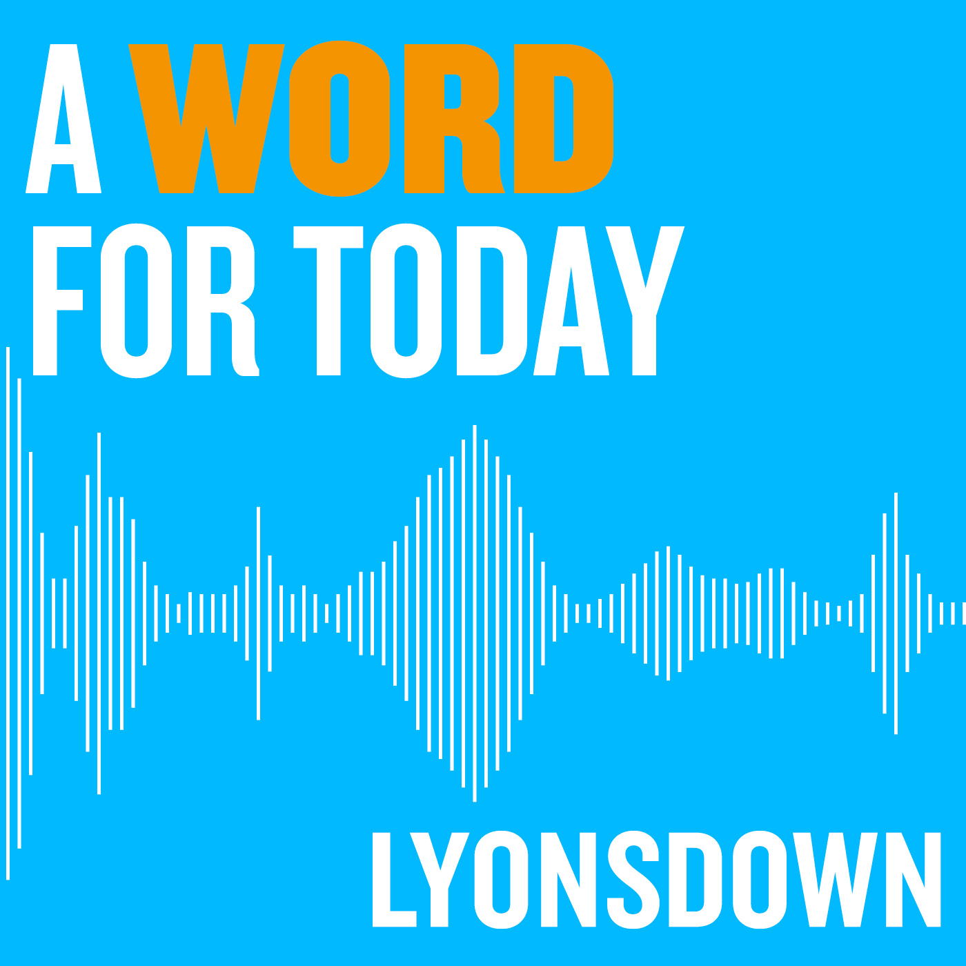 Lyonsdown: A Word for today