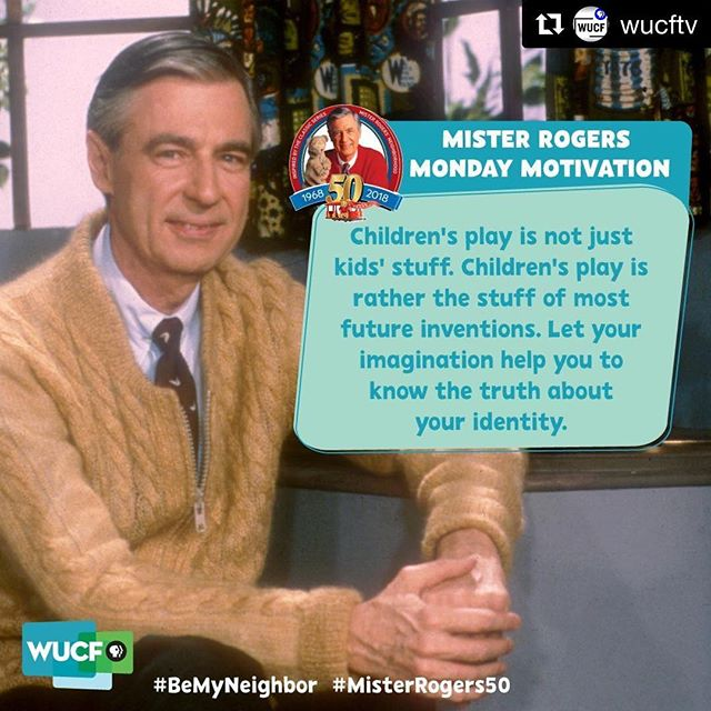 Truth! Happy & creative Monday to all! #mondaymotivation #misterrogers #wucf