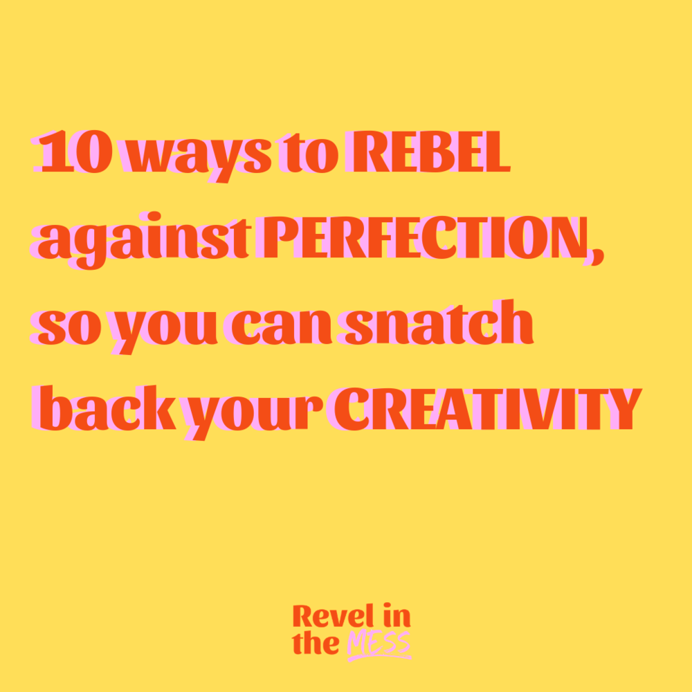 practice imperfection rebel against perfection in your business stop procrastinating creativity tips london ontario.png