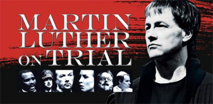 Martin-Luther-On-Trial-The-Play