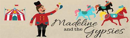 Madeline-Gypsies